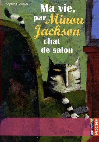 livre ma vie par minou jackson chat de salon sophie