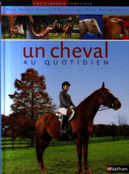 Un cheval au quotidien  - Mary Gordon-Watson