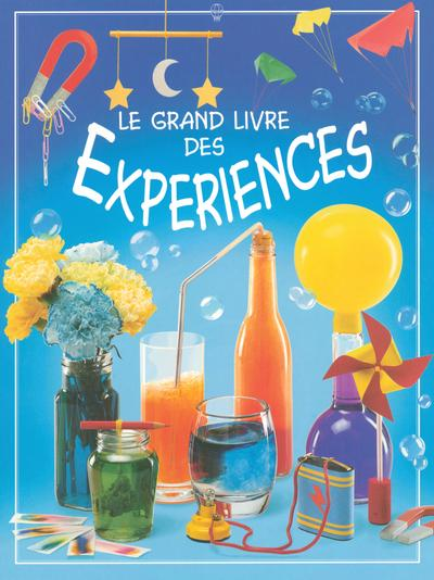 Grand Livre Des Experiences  - Alistair Smith  - Stephen Cartwright