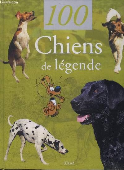100 Chiens De Legende  - Christel Matteï