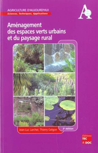 Livre amenagement des espaces verts urbains et du for Amenagement des espaces verts