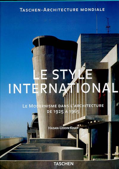 livre le style international le modernisme dans l 39 architecture de 1925 a 1965 hasan uddin. Black Bedroom Furniture Sets. Home Design Ideas