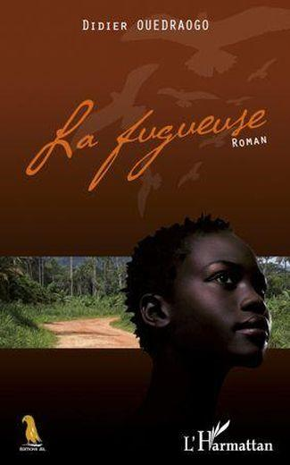 Fugueuse  Roman  - Ouedraogo Didier
