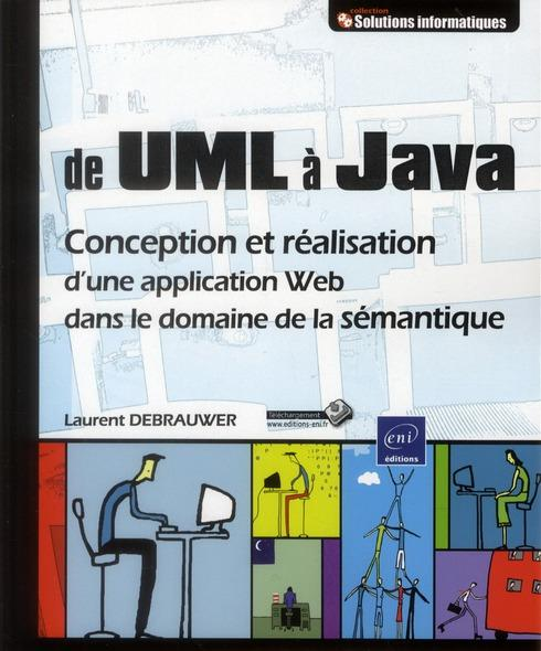 UML et JAVA ; conception et réalisation d'une application Web  - Laurent Debrauwer