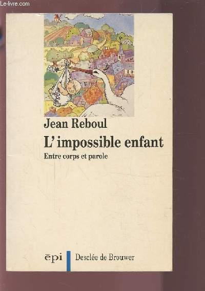 Impossible enfant (l') (ea)  - Jean Reboul
