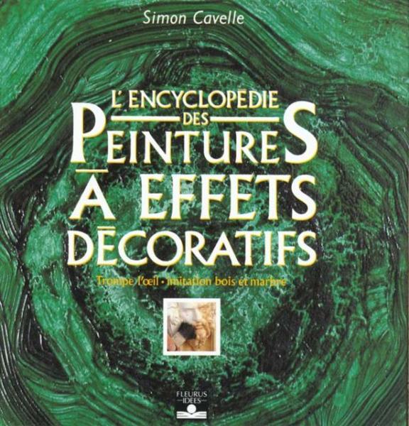 Livre encyclopedie des peintures a effets decoratifs simon cavelle for Peintures a effets
