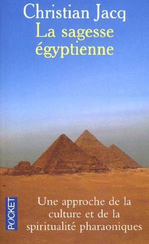 La Sagesse Egyptienne.
