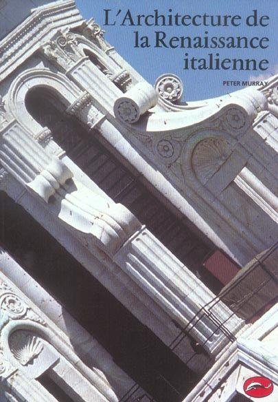 L 39 architecture de la renaissance italienne murray peter for Architecture de la renaissance