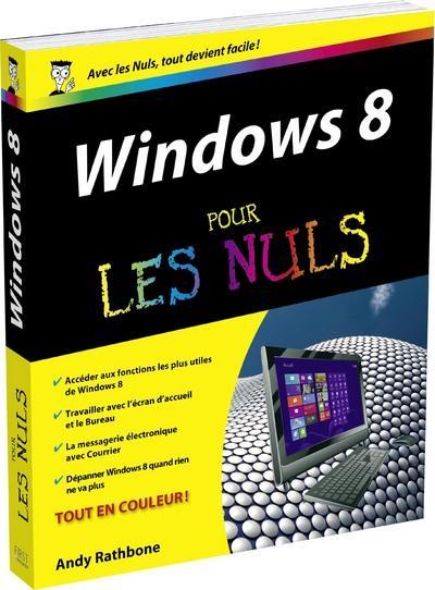 Livre windows 8 pour les nuls andy rathbone - Open office en francais pour windows 8 ...