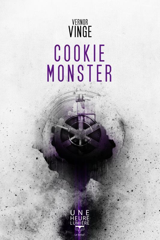 Cookie monster  - Vernor Vinge