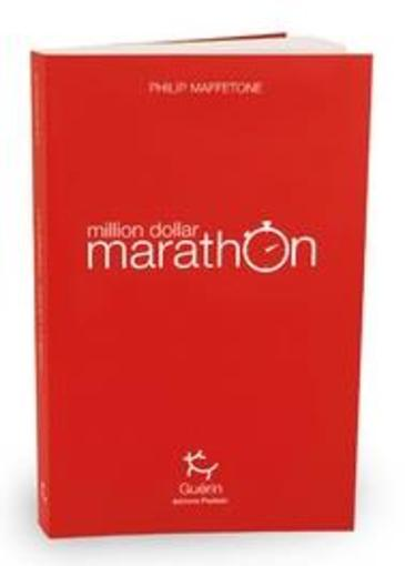 Million dollar marathon  - Philip Maffetone
