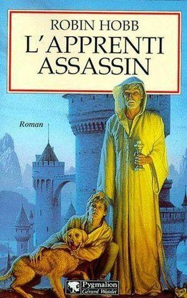 L'assassin royal t.1 ; l'apprenti assassin  - Robin Hobb