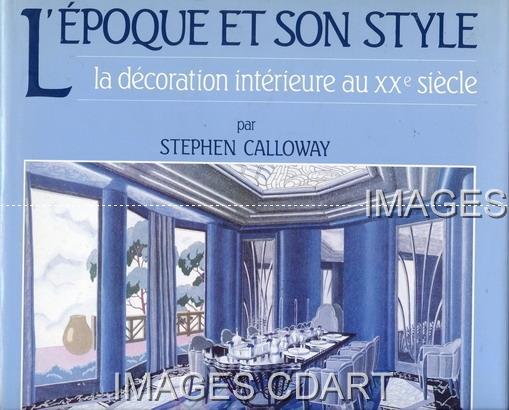 Livre L 39 Epoque Et Son Style La Decoration Interieure Au