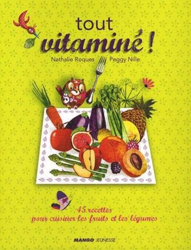 Vente  Tout vitaminé !  - Nathalie Roques  - Peggy Nille  - Roques/Nille