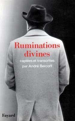Ruminations divines  - Andre Bercoff