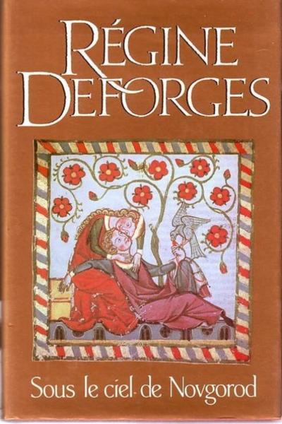 Sous le ciel de Novgorod - Régine Deforges 31206743_8270206