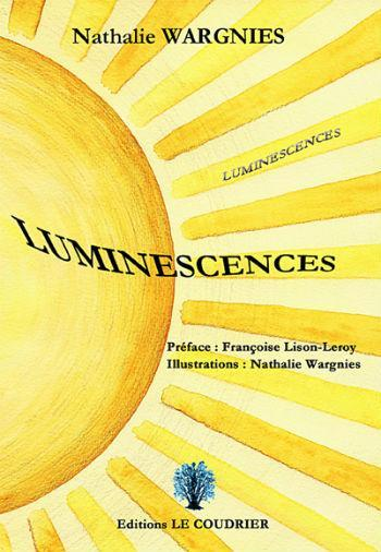 Luminescences  - Nathalie Wargnies