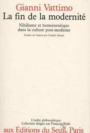 livre fin de la modernite nihilisme et hermeneutique dans la culture post moderne la