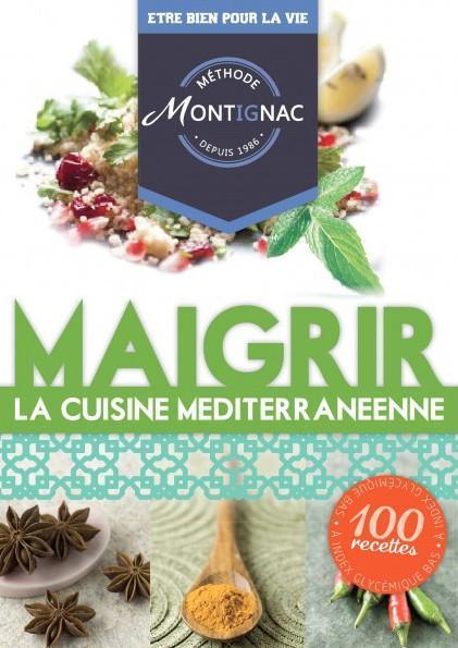 Livre m thode montignac maigrir la cuisine for Methode montignac