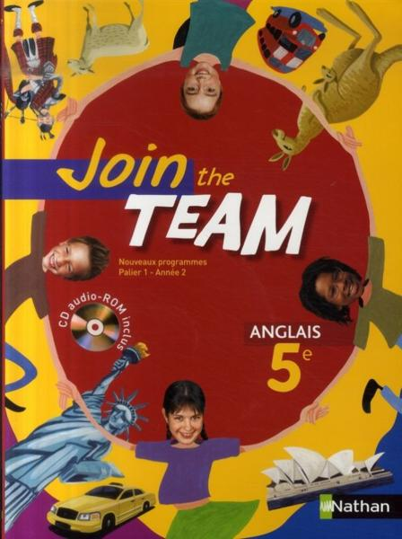 Join The Team Anglais 5eme Palier 1 Annee 2 Livre De L Eleve Edition 2007