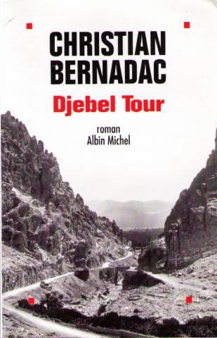 Djebel Tour  - Christian Bernadac