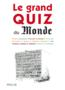 Le grand quiz du Monde  - Collectif