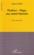 Flaubert Hugo ; Une Amitie Litteraire ; Recit Apocryphe