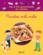 Les p'tits gourmands en cuisine ; recettes méli-mélo
