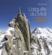 L'Aiguille du Midi ; un téléphérique au plus près du Mont-Blanc