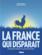 La France qui disparait ; un inventaire nostalgique de nos particularités perdues