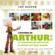 L'histoire de Arthur 2 et 3 ; la vengeance de Maltazard ; la guerre des deux mondes ; aventure et découverte d'un film