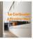 Le Corbusier à Firminy-Vert ; manifeste pour une ville moderne