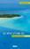 Le rêve d'une île ; petit manuel d'évasion insulaire