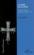 Le Signe De La Croix ; Histoire. Ethnologie Et Symbolique D'Un Geste Total