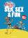 La vérité sur sea, sex and fun