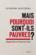 Mais pourquoi sont-ils pauvres ? ; voyage dans la France en crise