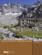 Refuges du Dauphiné ; chemins d'accès et randonnées alentours