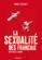 La sexualité des Français ; de De Gaulle à Sarkozy