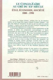 Le Congo-Zaïre au gré du XX siècle ; état, économie, société, 1880-1990 - 4ème de couverture - Format classique