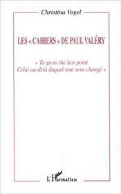 Les Cahiers De Paul Valery - Intérieur - Format classique