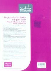 La production ecrite en question ; pistes de réflexion et d'action pour le cycle 5/8 ans - 4ème de couverture - Format classique