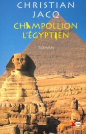 Champollion L'Egyptien - Couverture - Format classique