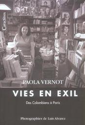 Vies en exil ; des colombiens à Paris - Intérieur - Format classique
