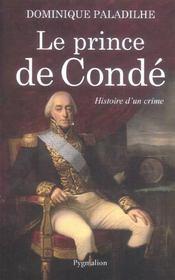 Le Prince De Conde; Histoire D'Un Crime - Intérieur - Format classique