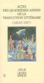 Actes Des 4eme Assises De La Traduction Lit - Couverture - Format classique