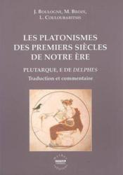 Les platonismes des premiers siecles de notre ere - Couverture - Format classique