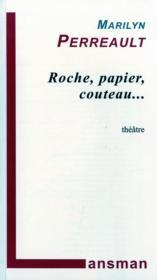 Roche, Papier, Couteau - Couverture - Format classique
