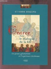 Entrer dans le dialogue de la foi - Couverture - Format classique