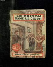 Le Poison Dans Le Coeur. - Couverture - Format classique