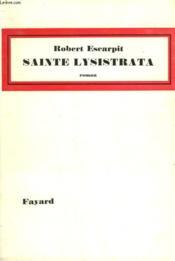 Sainte Lysistrata. - Couverture - Format classique